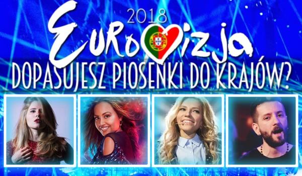 Eurowizja 2018. Dopasujesz piosenki do krajów?