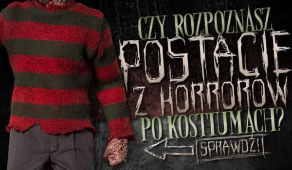 Czy rozpoznasz postacie z horrorów po kostiumach?