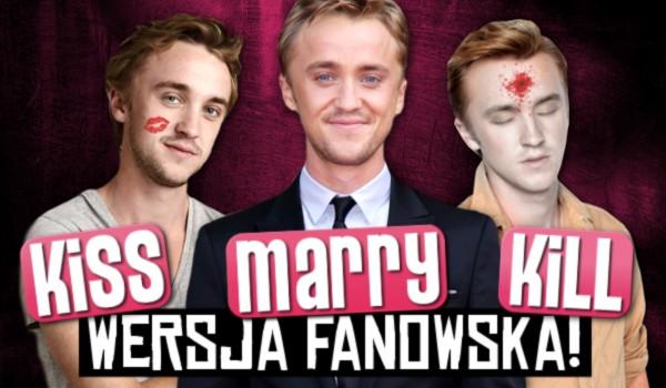 KISS, MARRY, KILL – Wersja fanowska!