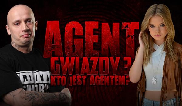 Agent – Gwiazdy 3. Kto jest agentem?