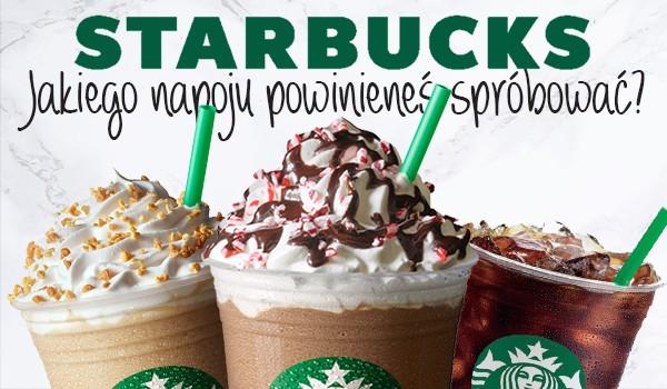 Jakiego napoju ze Starbucksa powinieneś spróbować?