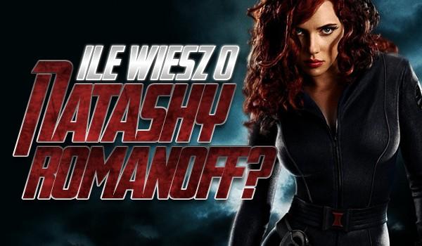 Ile wiesz o Natashy Romanoff?