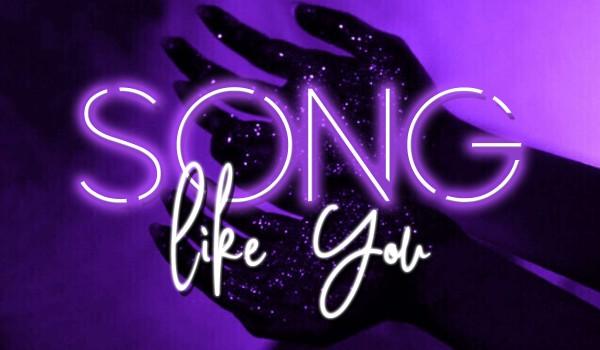 Song like you