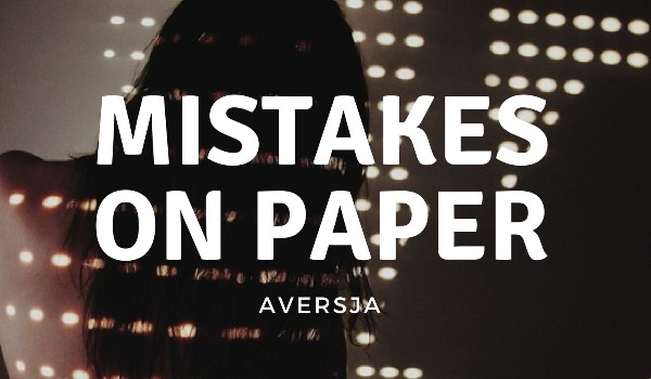 Mistakes on paper