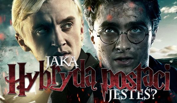 Hybrydą których dwóch postaci z Harry'ego Pottera jesteś?