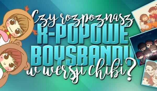 Czy rozpoznasz k-pop'owe boysbandy w wersji chibi?