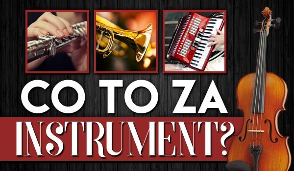 Co to za instrument?
