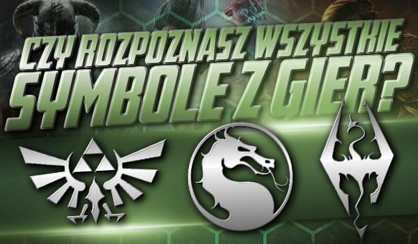 Czy rozpoznasz wszystkie symbole z gier?