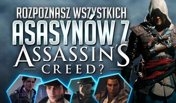 """Czy rozpoznasz wszystkich asasynów z serii gier """"Assassin's Creed""""?"""