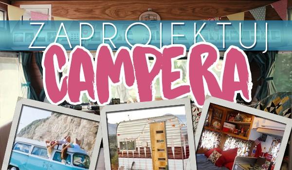 Zaprojektuj swojego własnego Campera, a my powiemy gdzie powinieneś jechać na tegoroczną Majówkę!