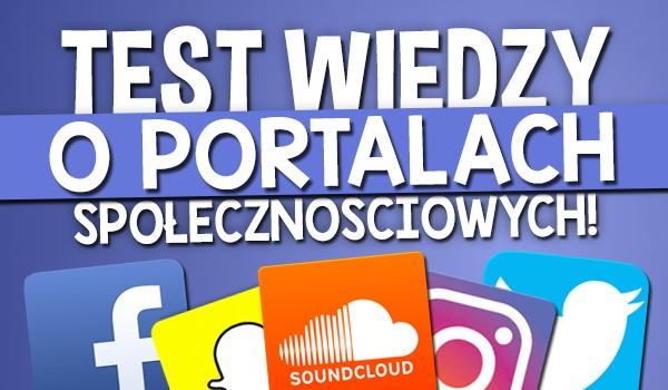 Test wiedzy o portalach społecznościowych!