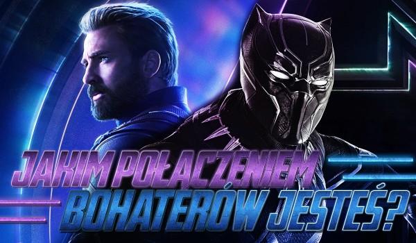 """Jakim połączeniem bohaterów z """"Avengers: Infinity War"""" jesteś?"""