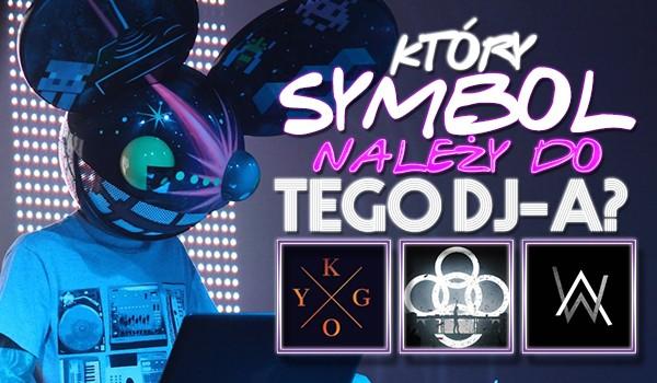 Który symbol należy do tego DJ-a?