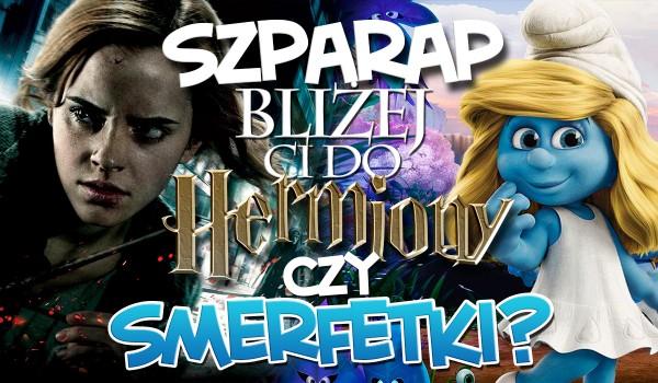 SzpaRAP – Bliżej Ci do Smerfetki czy Hermiony?
