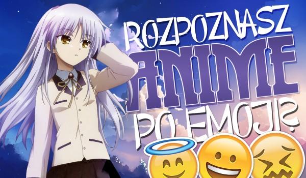 Rozpoznasz anime po emoji?