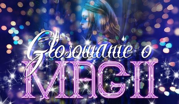 Głosowanie o magii
