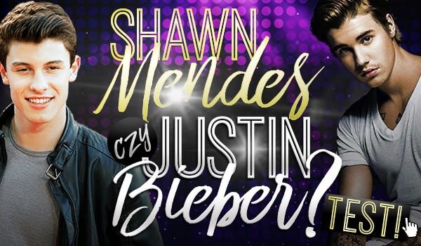 Shawn Mendes czy Justin Bieber?
