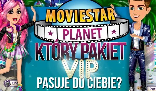 MovieStarPlanet – Który pakiet VIP do Ciebie pasuje?