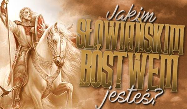 Jakim słowiańskim bóstwem jesteś?