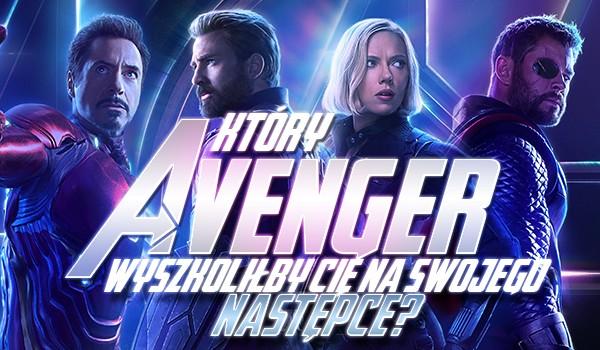 Który Avenger wyszkoliłby Cię na swojego następcę?