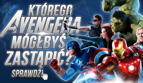 Którego Avengera mógłbyś zastąpić?