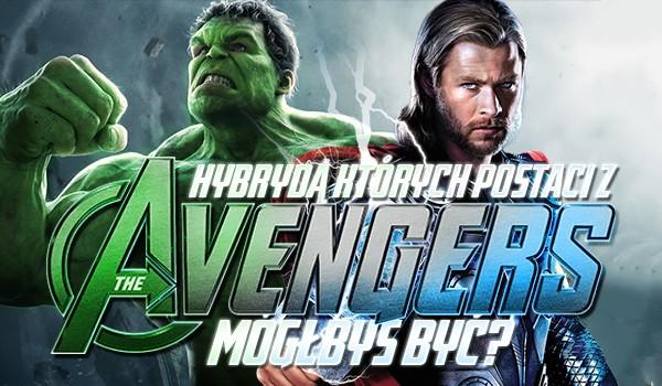 Hybrydą których postaci z Avengers byś był?