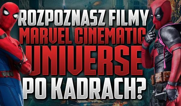 """Rozpoznasz filmy """"Marvel Cinematic Universe"""" po kadrach?"""