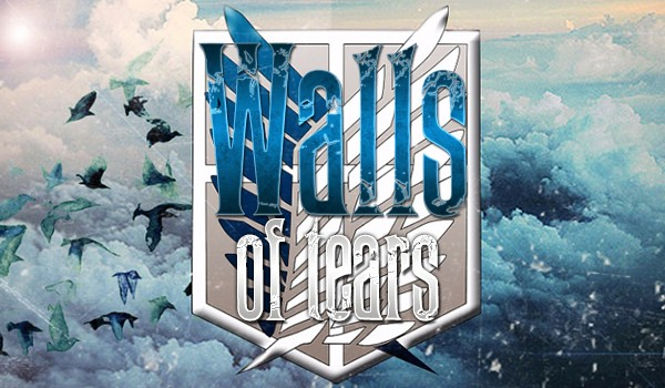 Walls of Tears ~ Prolog