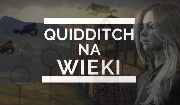 Quidditch na wieki #1
