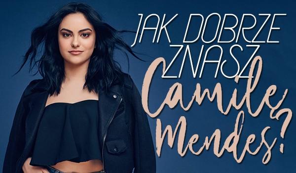 Ile wiesz o Camili Mendes?