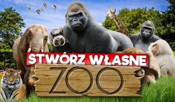 Stwórz własne zoo!