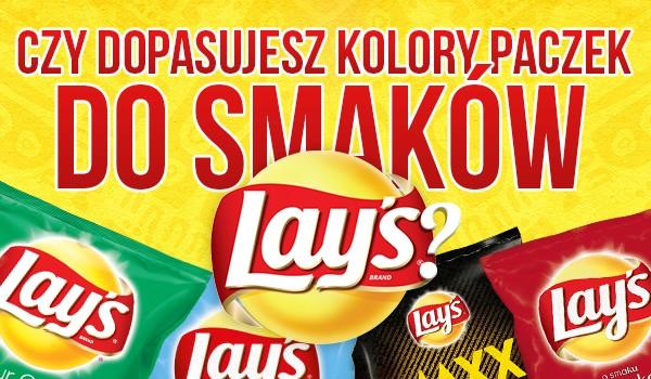 """Czy dopasujesz kolory paczek do smaków """"Laysów""""?"""