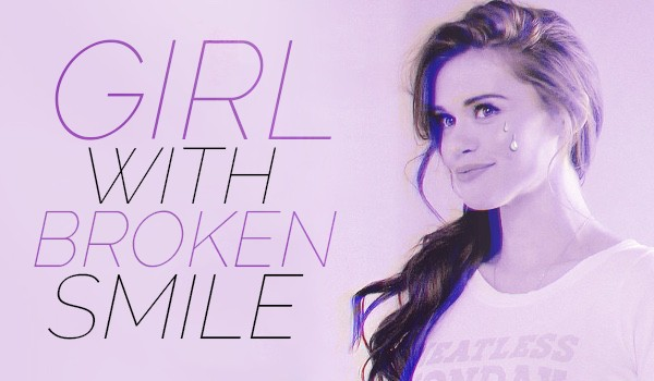 Girl with broken smile