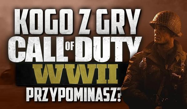 """Kogo z gry """"Call of Duty: WWII"""" przypominasz?"""