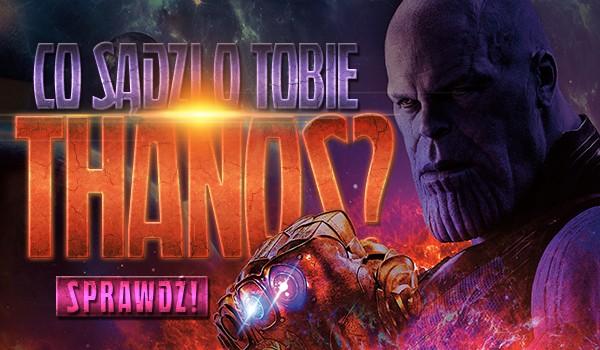 Co myśli o Tobie Thanos?