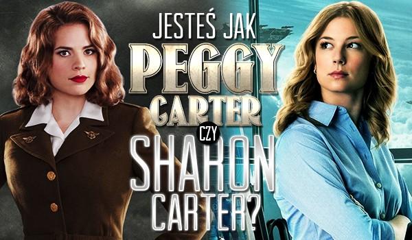 Jesteś bardziej jak Peggy Carter czy Sharon Carter?