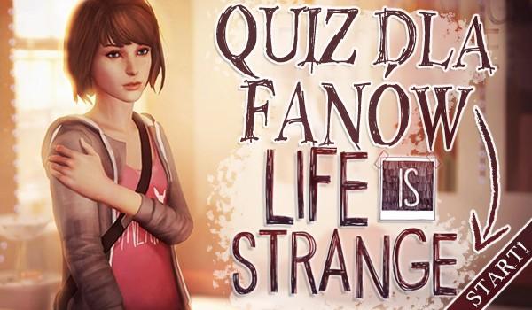"""Quiz dla fanów """"Life is Strange""""!"""