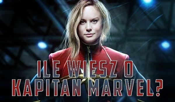 Ile wiesz o Kapitan Marvel?