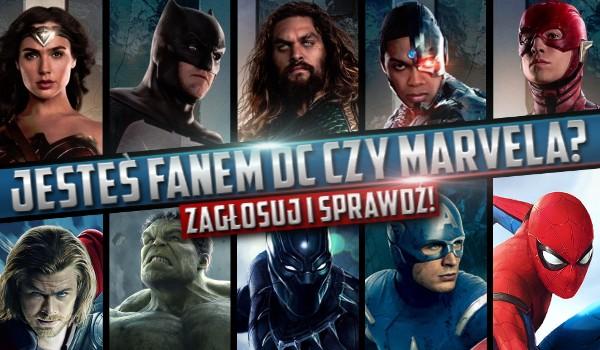 Jesteś fanem DC czy Marvela? Zagłosuj i sprawdź!