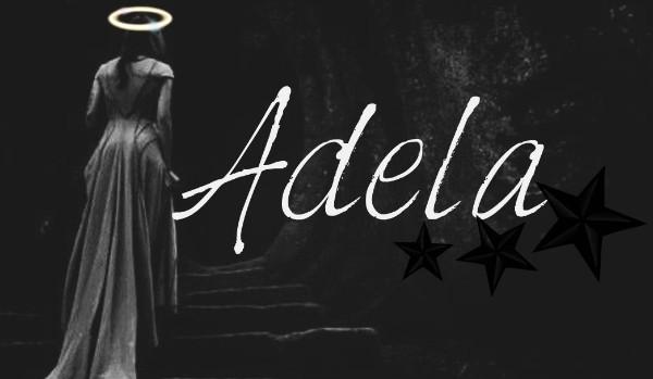 Adela – część 1/4 [Wiedźmin]
