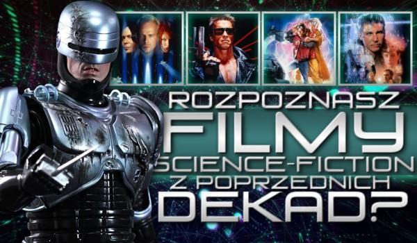 Rozpoznasz filmy science-fiction z poprzednich dekad?