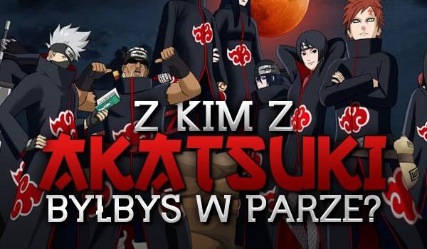 Z kim z Akatsuki byłbyś w parze?