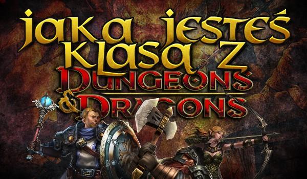 """Jaką klasą z """"Dungeons & Dragons"""" jesteś?"""