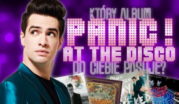 """Jaki album """"Panic! at the Disco"""" do Ciebie pasuje?"""