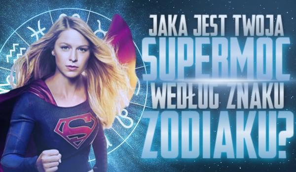 Jaka jest Twoja super-moc według znaku zodiaku?