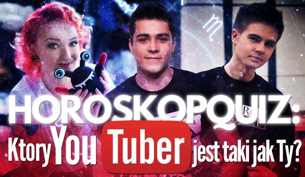 Horoskopquiz: Który polski YouTuber jest taki jak Ty?