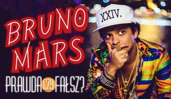 Bruno Mars – prawda czy fałsz?!