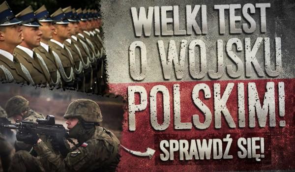 Wielki test o Wojsku Polskim!