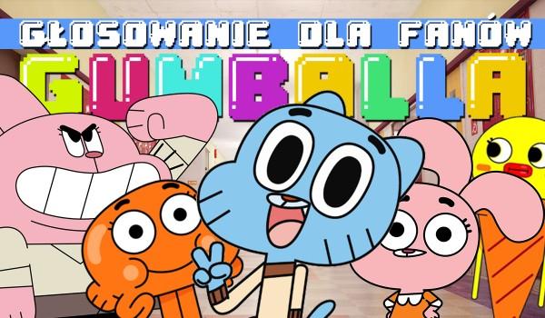 """""""Niesamowity świat Gumballa"""" – głosowanie!"""