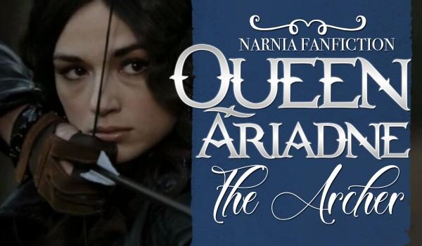 Queen Ariadne the Archer -1-